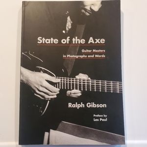 State of the Axe : Guitar Masters in Photographs
